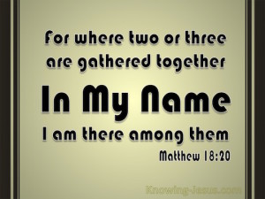 Matthew-18-20-When-Two-Or-Three-Are-Gathered-Together-black-copy